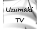 Uzumaki TV