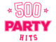 500 Party Hits