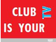 Club Is Your TV