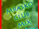 Mrasko Club Mix
