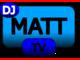DJMatt TV