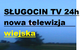 SŁUGOCIN TV 24h